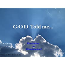 God Told Me (Apologetics for Today Book 2)