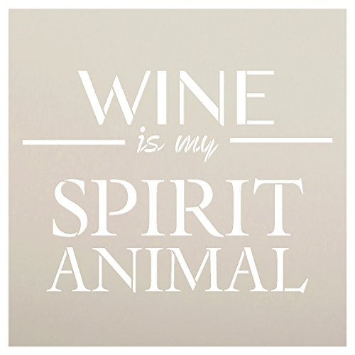 Wine is My Spirit Animal Stencil by StudioR12 | Reusable Mylar Template | Use to Paint Wood Signs, Wall Art - Pallets - DIY Wine Lover Decor - Select Size (9