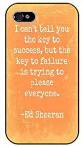 """iPhone 6 (4.7"""") I can't tell you the key to success, but the key to failure is trying to please everyone, black plastic case / Ed Sheeran Inspirational and motivational life quotes / SURELOCK AUTHENTIC"""