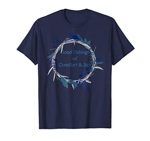 Christmas Holiday Wreath Good Tidings of Comfort & Joy Shirt