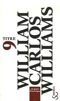 Au grain d'Amérique par William Carlos Williams