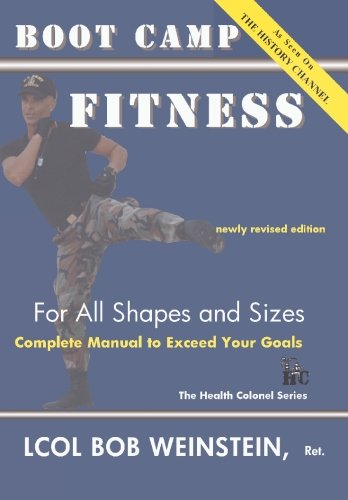Read Online Boot Camp Fitness for All Shapes and Sizes: Complete Manual to Exceed Your Goals ebook