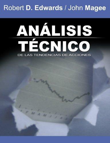 Analisis Tecnico de las Tendencias de Acciones / Technical Analysis of Stock Trends (Spanish Edition) [Robert D. Edwards] (Tapa Blanda)