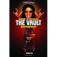 Gene Simmons the Vault Supplement: More Song Stories