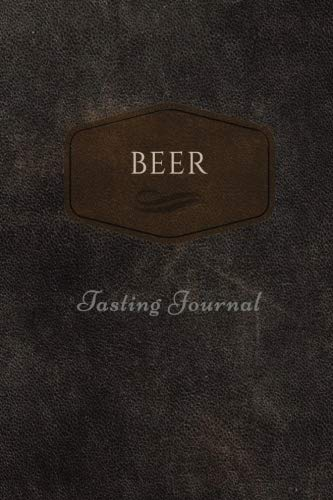 Beer Tasting Journal: 125-page, 6 x 9 in (15.2 x 22.9 cm), cream pages