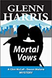 Mortal Vows (McCall - Malone Mystery Book 7)