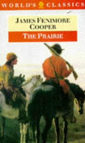 The Prairie (The World's Classics)