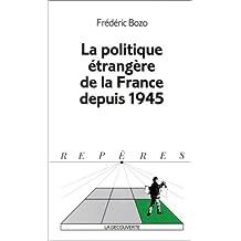 Politique étrangère en France depuis 1945
