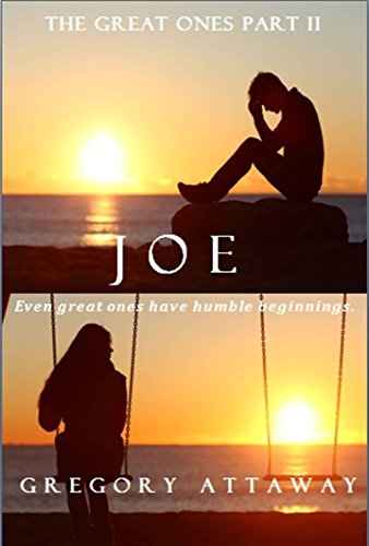 Joe by Gregory Attaway