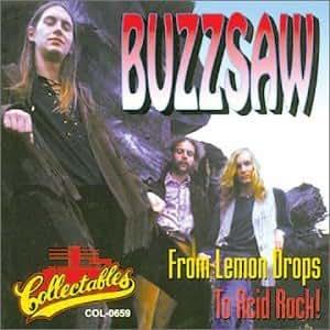 Various Artists Buzzsaw From Lemon Drops To Acid Rock