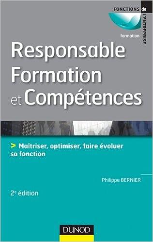 Télécharger en ligne Responsable formation et compétences - 2e édition: Maîtriser, optimiser, faire évoluer sa fonction pdf
