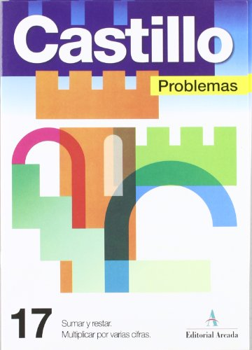 Descargar Libro Problemas. Sumar Y Restar. Multiplicar Por Varias Cifras - Cuaderno 17 Vv.aa.