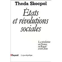 ÉTATS ET RÉVOLUTIONS SOCIALES: FRANCE RUSSIE CHINE