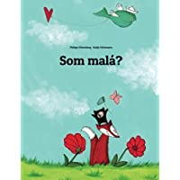 Som malá?: Obrázkový príbeh od Philipp Winterberg a Nadja Wichmann