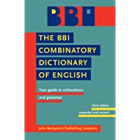 The BBI Combinatory Dictionary of English: Your guide to collocations and grammar. Third edition revised by Robert Ilson