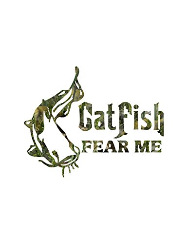 Catfish Fear Me (Specify Color Otherwise We Ship in Fishouflage Camo)
