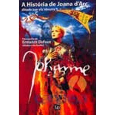 A História de Joana D'Arc, Ditada por Ela Mesma