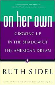 "new american dreamers by ruth sidel This study will present an analysis of the articles ""someone is stealing your life""  by michael ventura and ""the new american dreamers"" by ruth sidel."