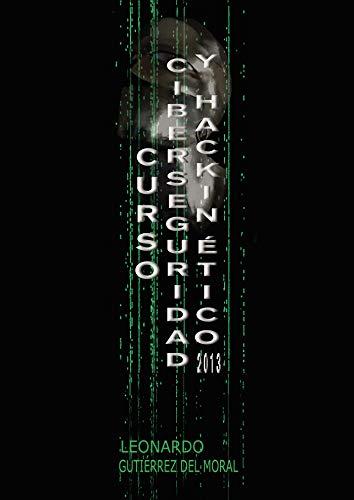 Libro : Curso De Ciberseguridad Y Hacking Ético 2013  -...