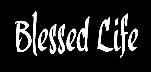 - Blessed Life Christian Decal Vinyl Sticker|Cars Trucks Vans Walls Laptop| White |7.5 x 2.75 in|CCI1149