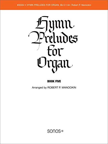(Hymn Preludes for Organ, Vol. 5 (LDS Organ Preludes))