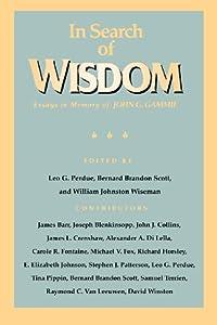 essay g gammie in in john memory search wisdom In in search of wisdom: essays in memory of john g gammie, ed leo g perdue, bernard brandon scott, and william j wiseman louisville: .