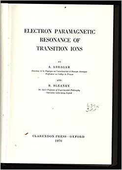Electron Paramagnetic Resonance of Transition Ions (Monographs on Physics)