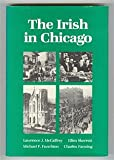 The Irish in Chicago, McCaffrey, Lawrence J. and Skerrett, Ellen, 0252013972