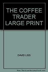 THE COFFEE TRADER LARGE PRINT