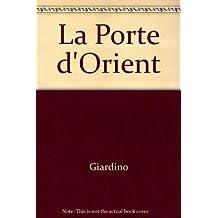 PORTE D ORIENT
