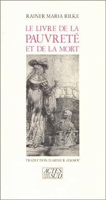 Le livre de la pauvreté et de la mort par Rilke