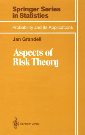 Aspects of Risk Theory (Applied Probability)