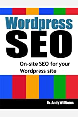Wordpress SEO: On-Page SEO for your Wordpress Site Paperback