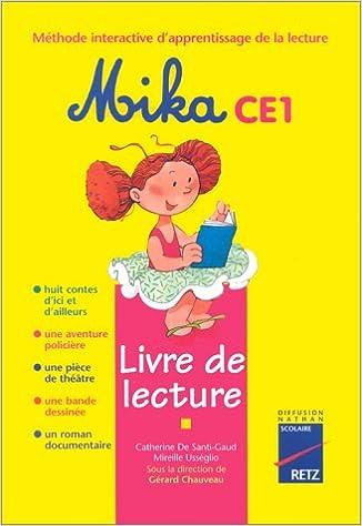 Amazon Fr Mika Ce1 Livre De Lecture Catherine De Santi