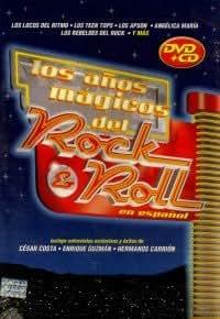 LOS ANOS MAGICOS DEL ROCK & ROLL : EN ESPANOL + CD