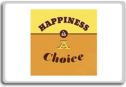 Happiness Refrigerator Magnet - Happiness Is A Choice - Motivational Quotes Fridge Magnet