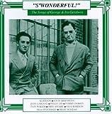 Songs of George & Ira Gershwin