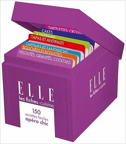 Livres gratuits Elle - Les fiches-cuisine : 150 recettes apéro chic pdf