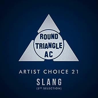Artist Choice 21 Slang 3rd Selection By Slang On Amazon Music