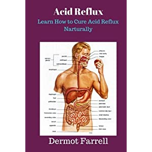 Natural Ways To Cure Heartburn And Acid Reflux