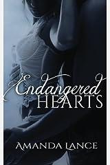 Endangered Hearts (Endangered Hearts Series - Book 1) by Amanda Lance (2014-02-26) Paperback