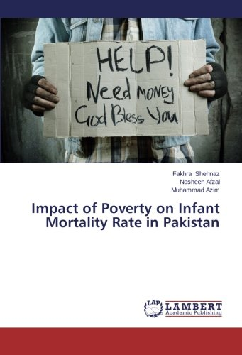 Download Impact of Poverty on Infant Mortality Rate in Pakistan pdf