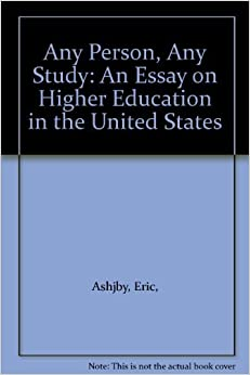any person any study an essay on higher education in the united  any person any study an essay on higher education in the united states