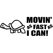 """Turtle - Movin' As Fas As I Can! - Vinyl 7"""" wide (Color: BLACK) decal laptop tablet skateboard car windows stickers - by So Cool Stuff"""