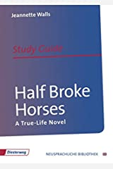 Half Broke Horses: Study Guide Pamphlet