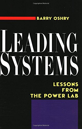 Leading Systems: Lessons from the Power Lab