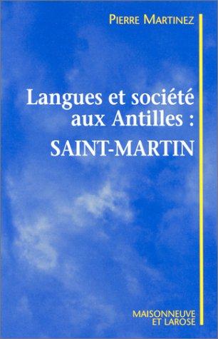 Langues et société aux Antilles, Saint-Martin