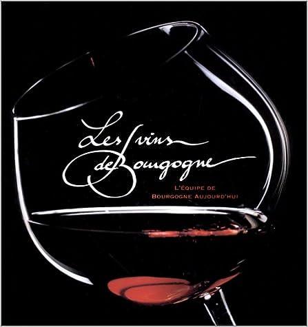 Lire en ligne Les vins de Bourgogne epub pdf