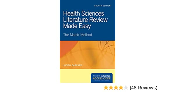 health sciences literature review made easy the matrix method by judith garrard