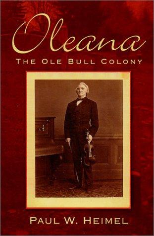 Oleana: The Ole Bull Colony